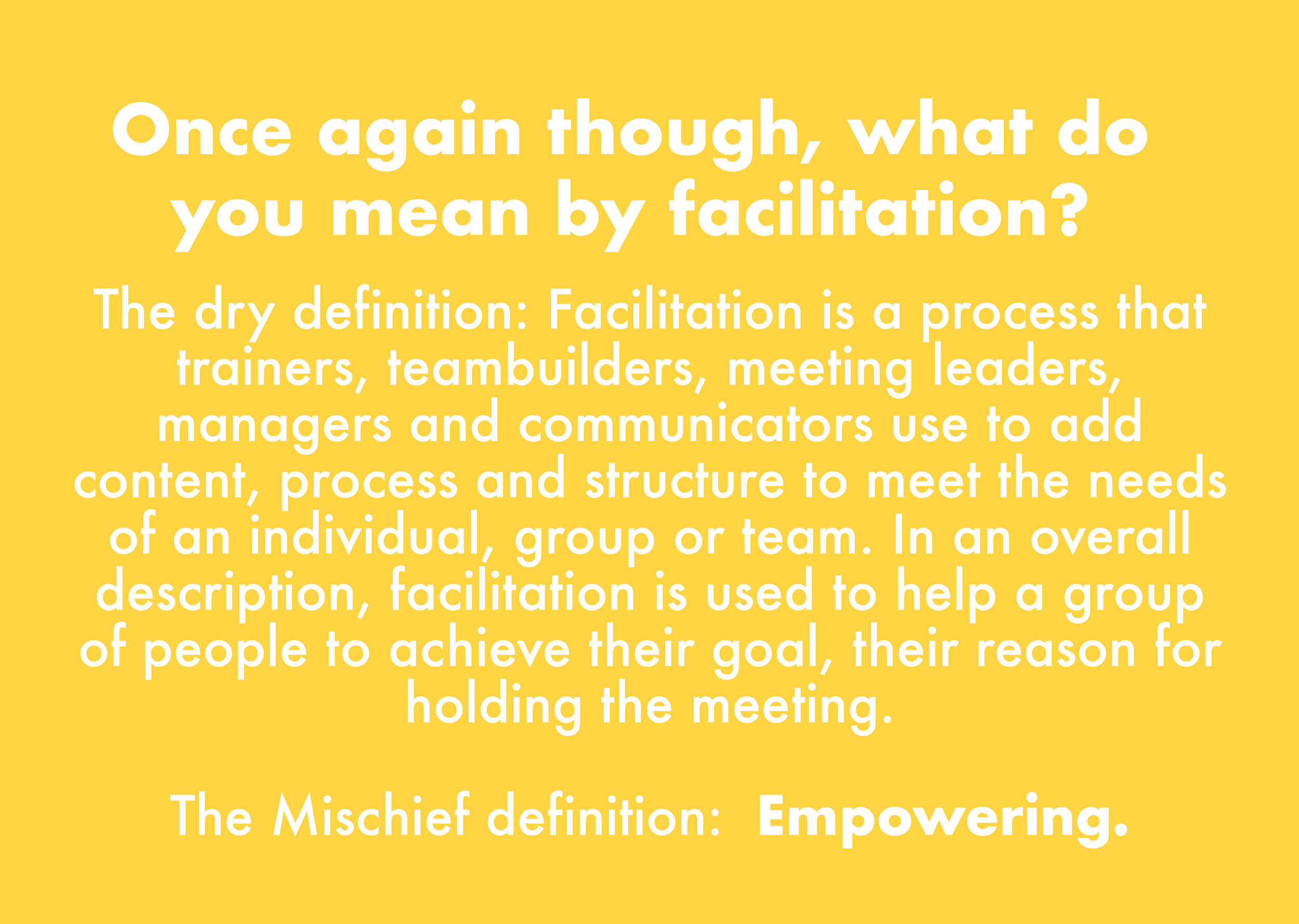 Mischief Makers - Facilitation Course