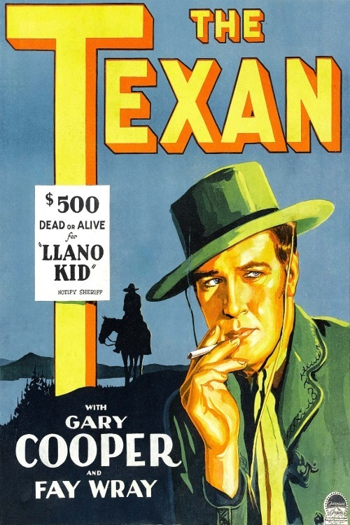 "- The Texan is a 1930 American Western film directed by John Cromwell and starring Gary Cooper and Fay Wray. Based on the short story ""The Double-Dyed Deceiver"" by O. Henry, the film is about a daring bandit called the Llano Kid who shoots a young gambler in self-defense and is forced to hide from the law.1 h 19 min"