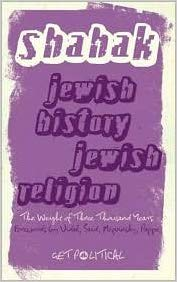 Jewish History, Jewish Religion: The Weight of Three Thousand Years (Get Political) by Israel Shahak