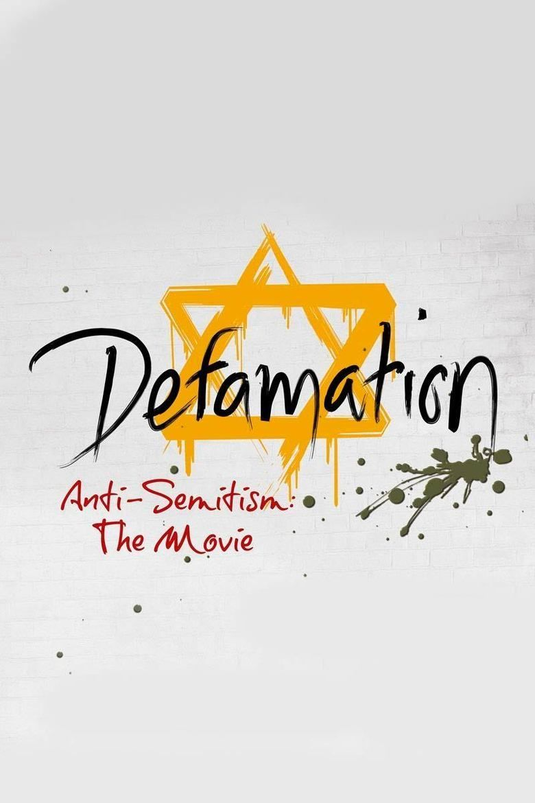 Defamation Anti-Semitism The Movie (ADL)