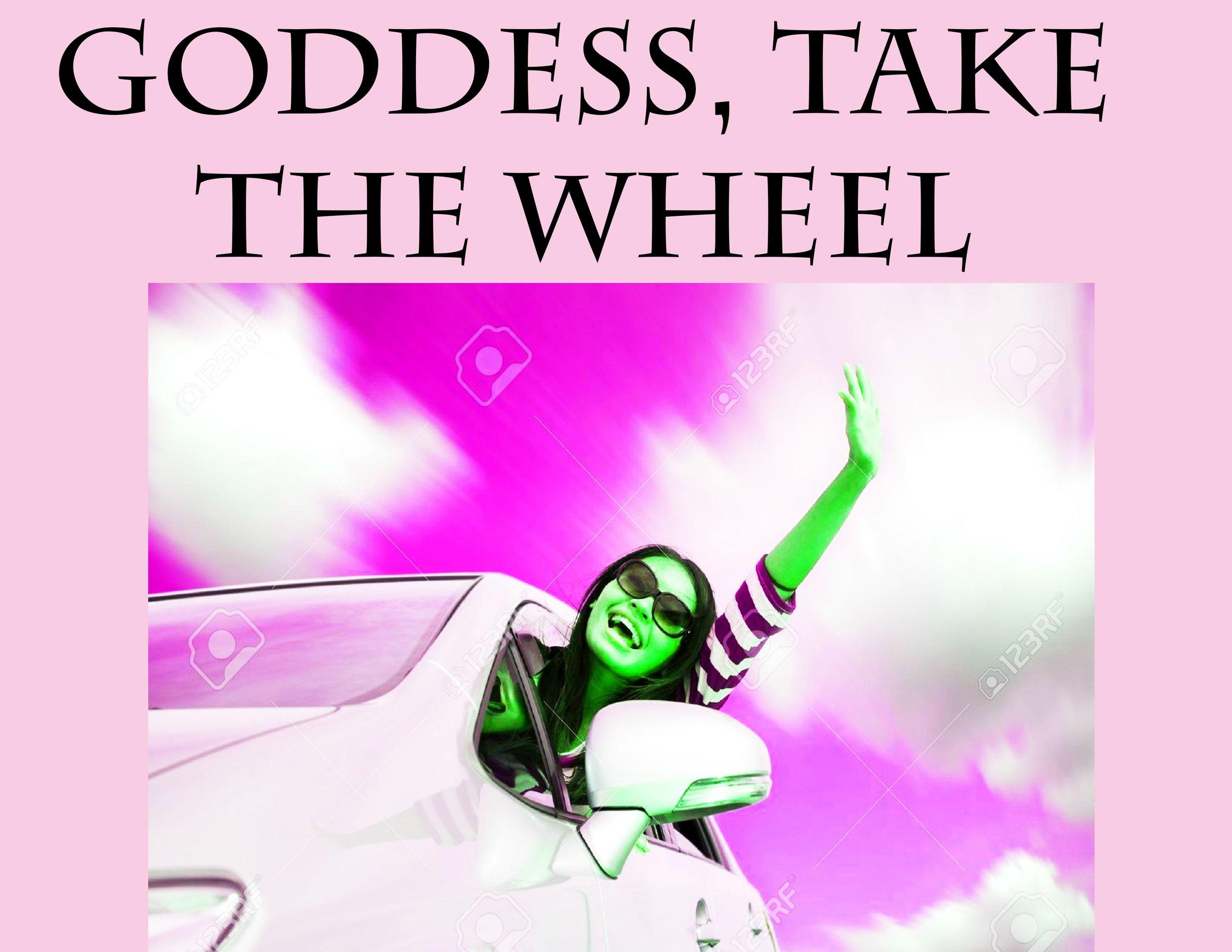 goddesstakethewheel.jpg