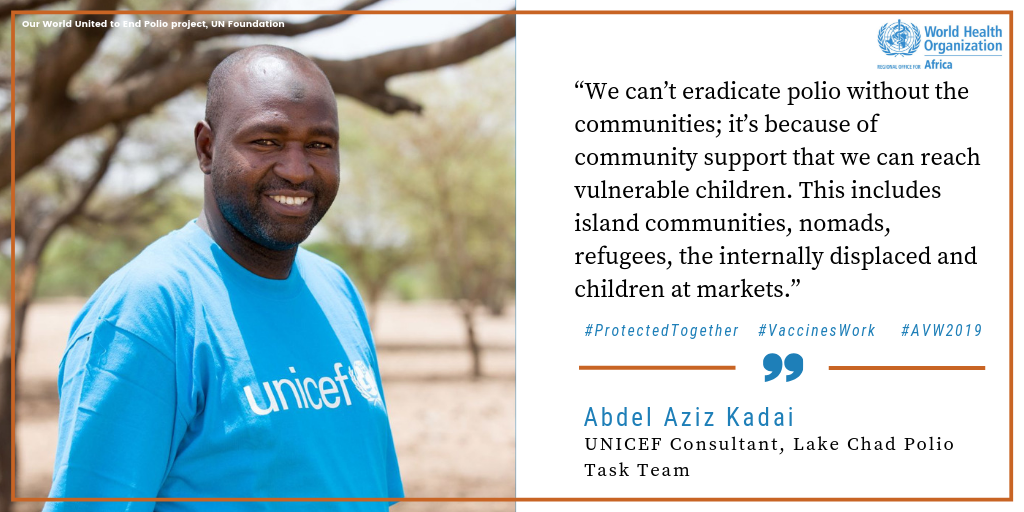 UNICEF Consultant, Abdel Aziz Kadal   #VaccineHeroes like Abdel Aziz Kadal are working to help #EndPolio in remote areas of the Lake Chad Basin. Watch his story:  http://bit.ly/2TzePxe !   @ EndPolioNow    @ unfoundation  #AVW2019 #VaccinesWork
