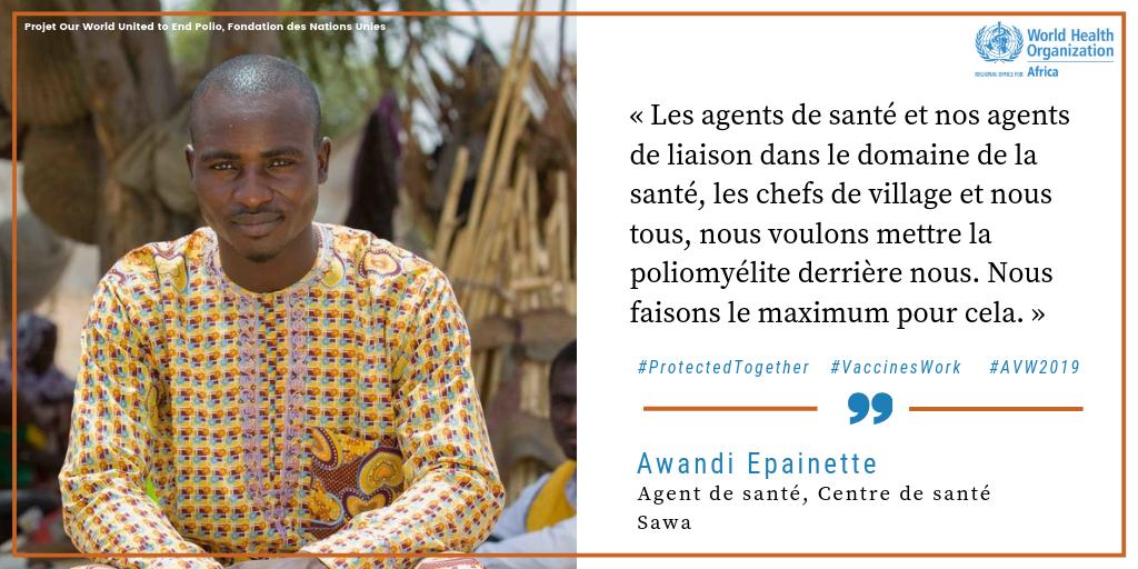 Infirmier, Awandi Epainette   · Des héros de la vaccination comme Awandi Epainette, un agent de santé au Tchad, font tout ce qui est en leur pouvoir pour #EradiquerLaPolio. Regardez son histoire  http://bit.ly/2TzePxe  #AVW2019 #LesVaccinsÇaMarche @EradiquerLaPolioMaintenant @unfoundation