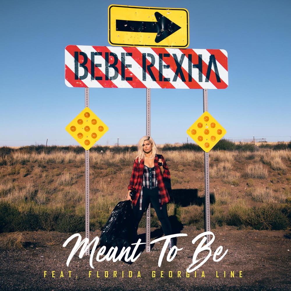 Bebe Rexha ft. Florida Georgia Line - Meant To Be