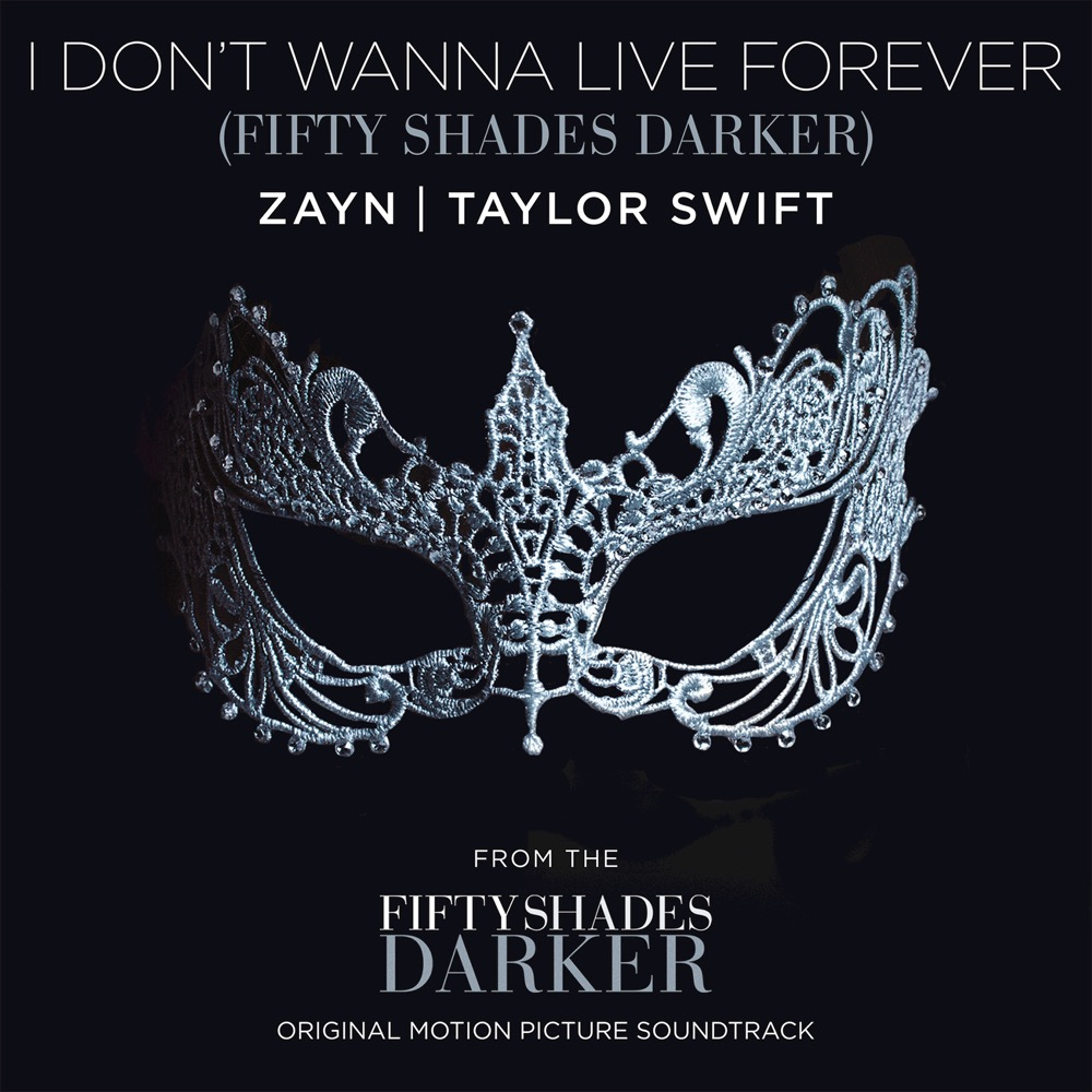 Zayn + Taylor Swift - I Don't Wanna Live Forever