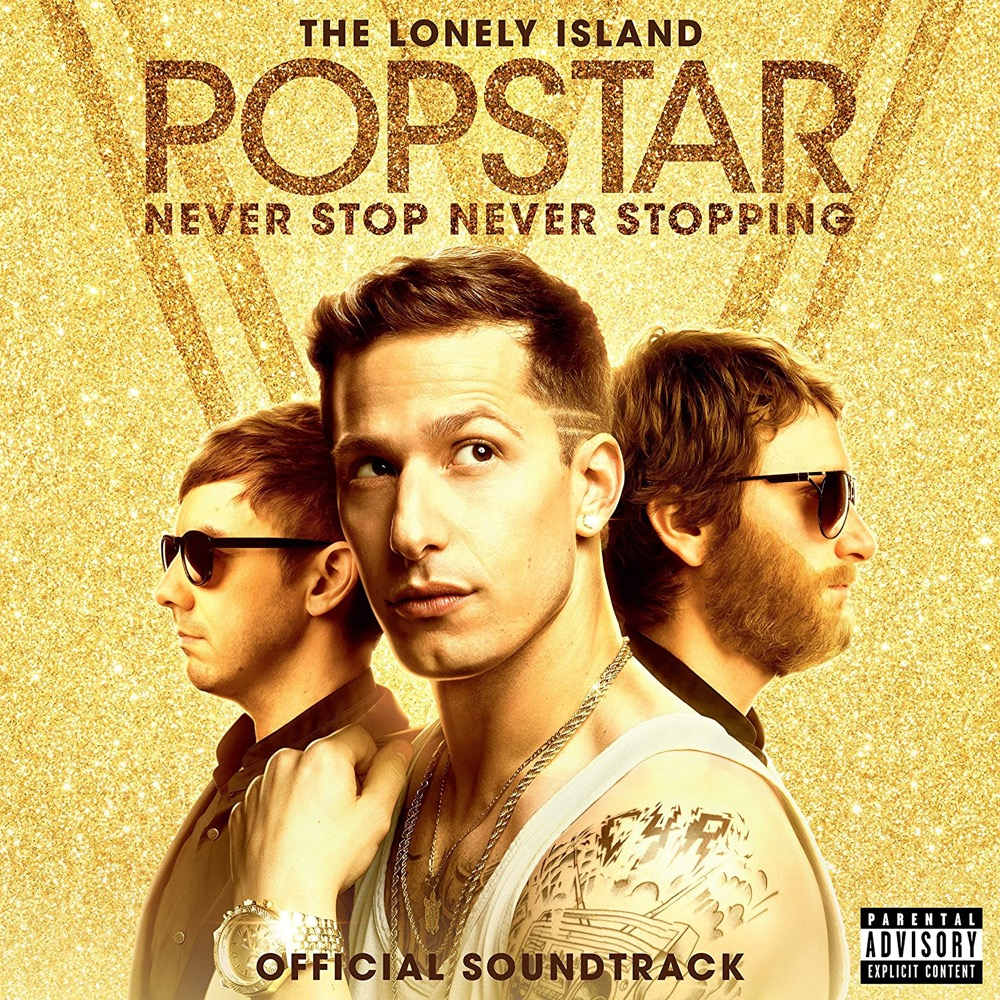 Popstar: Never Stop Never Stopping Soundtrack - Incredible Thoughts ft. Michael Bolton