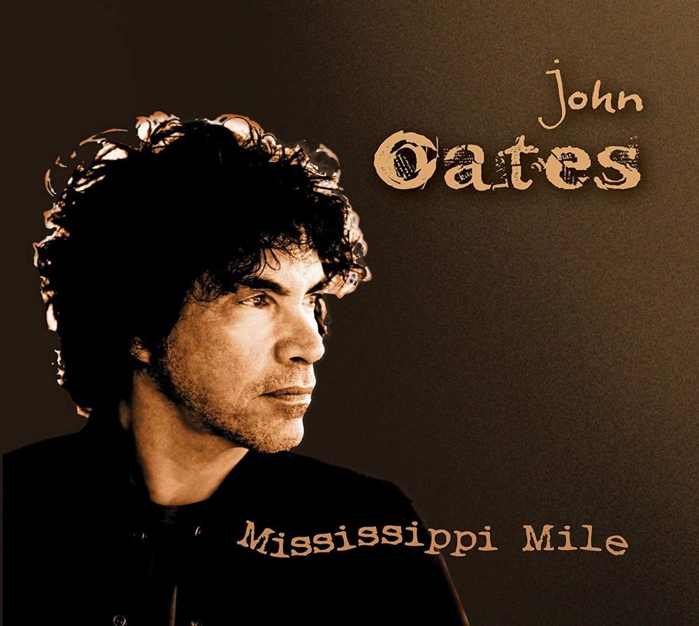 2011 - John Oates - Mississippi Mile.jpg