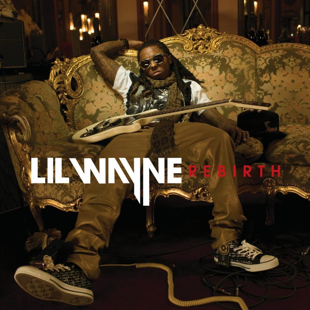 2010 - Lil Wayne - Rebirth.jpg