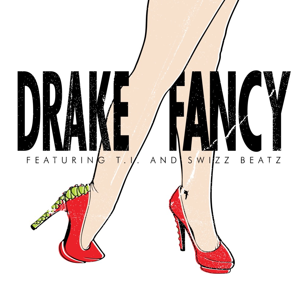 Drake ft. T.I. & Swizz Beatz - Fancy