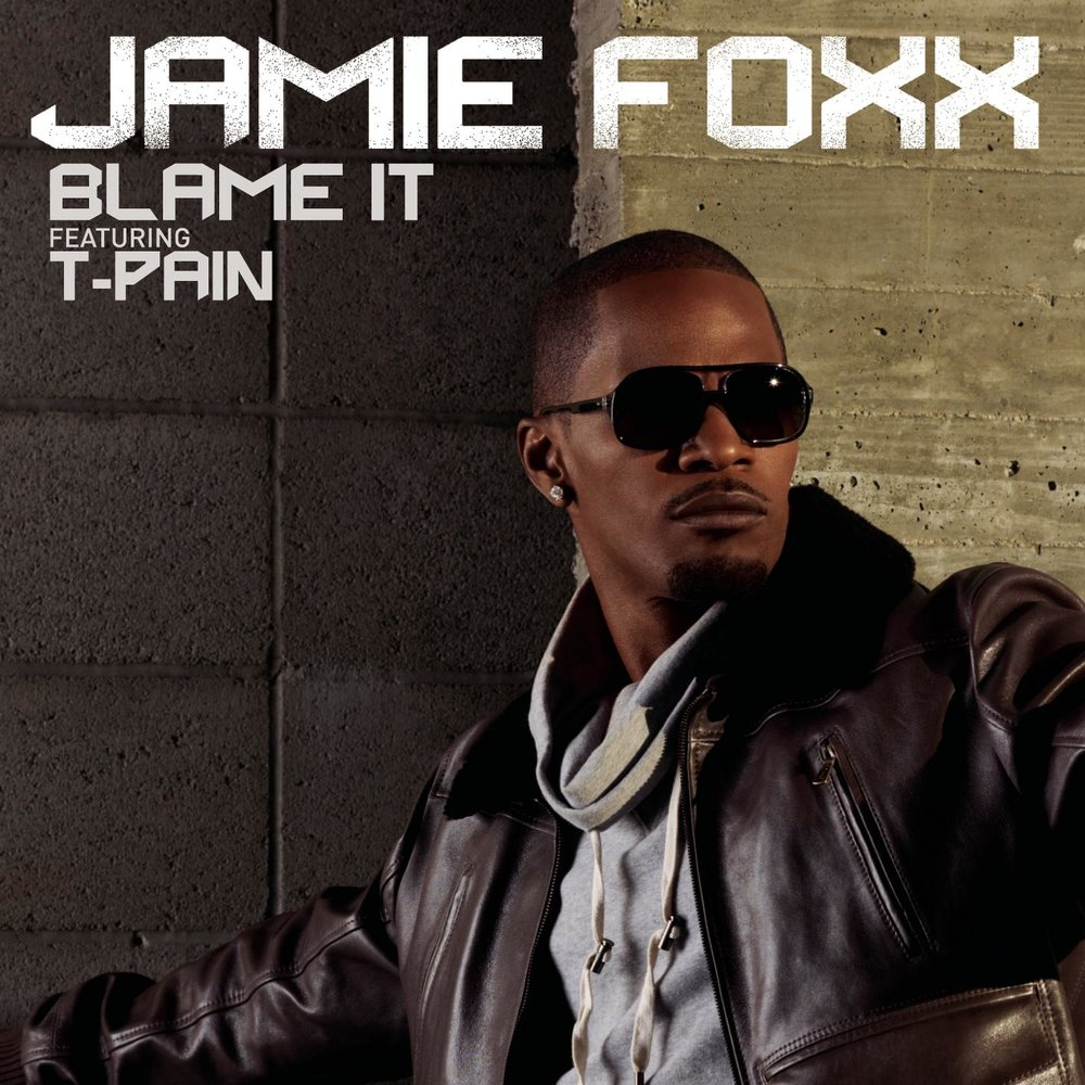 Jaime Foxx ft. T. Pain - Blame It