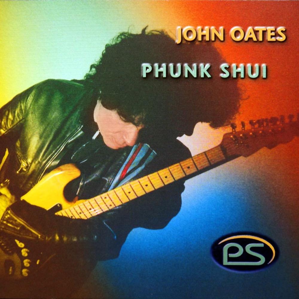 2002 - John Oates - Phunk Shui.jpg