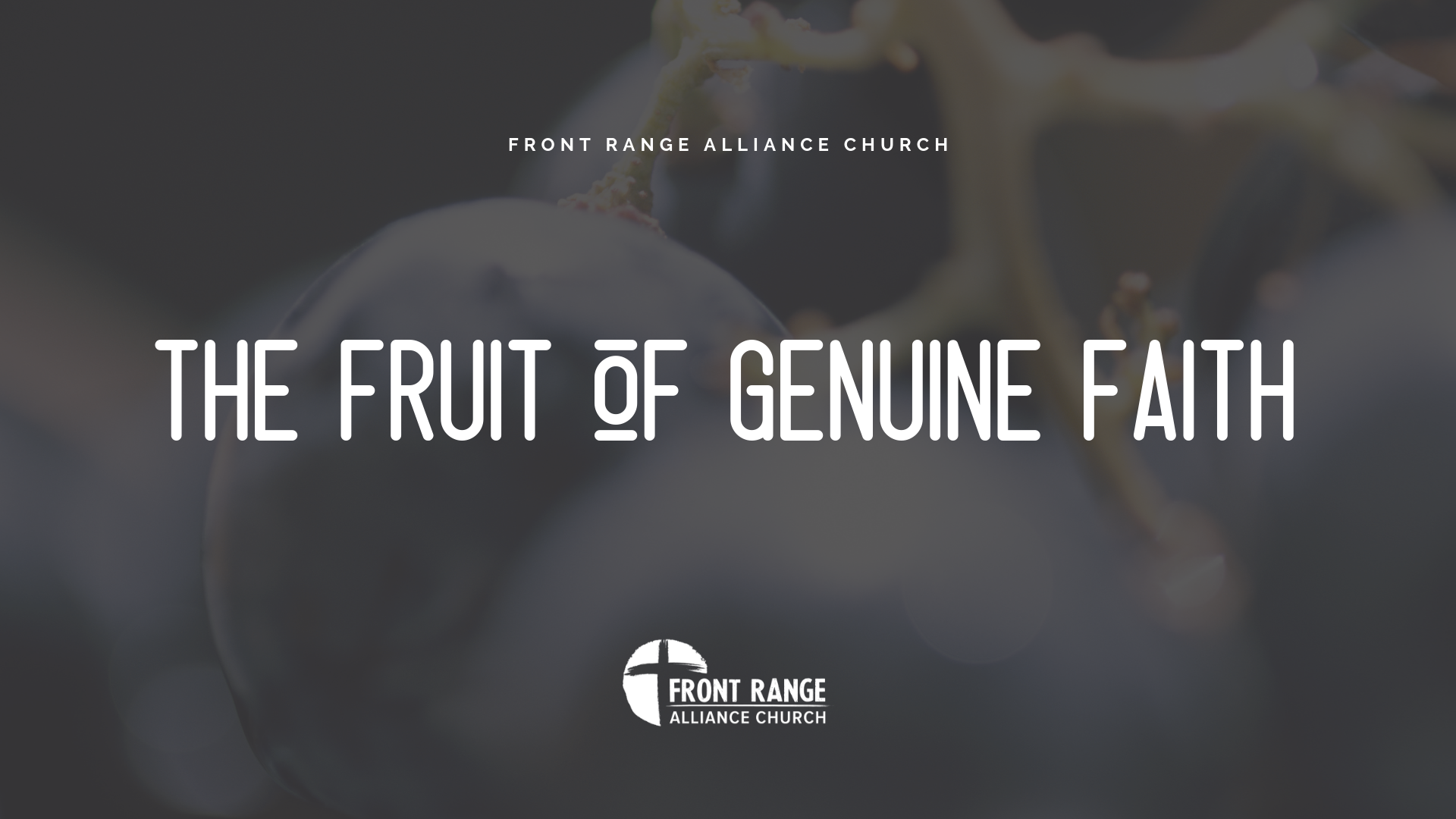 The Fruit of Genuine Faith