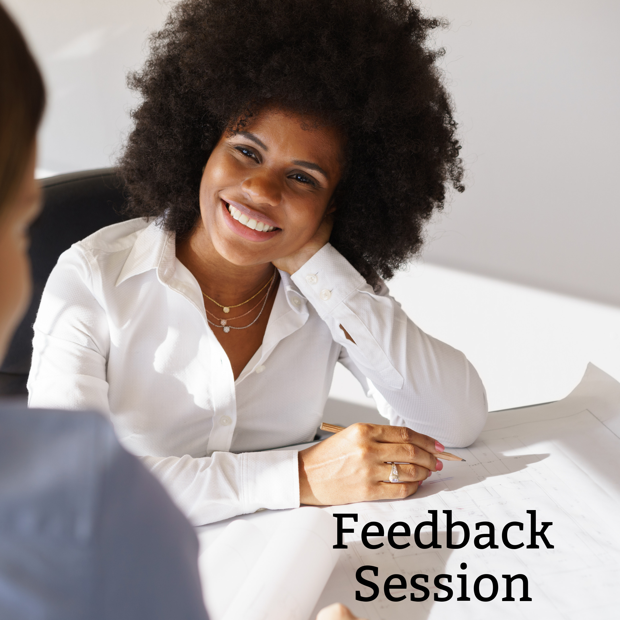 Feedback session - Feedback Sessions are scheduled in 30-minute intervals. This is an add-on service that compliments another services (CV Audit, Contract Review, etc.) completed. Schedule this service when you prefer feedback directly versus the included electronic means (email/video recording).