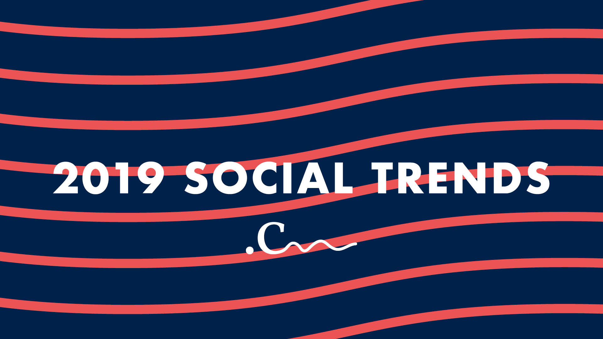 COMMS_SOCIALTRENDS_2019.jpg