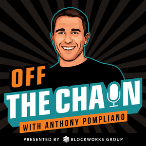 Off The Chain with Anthony Pompliano
