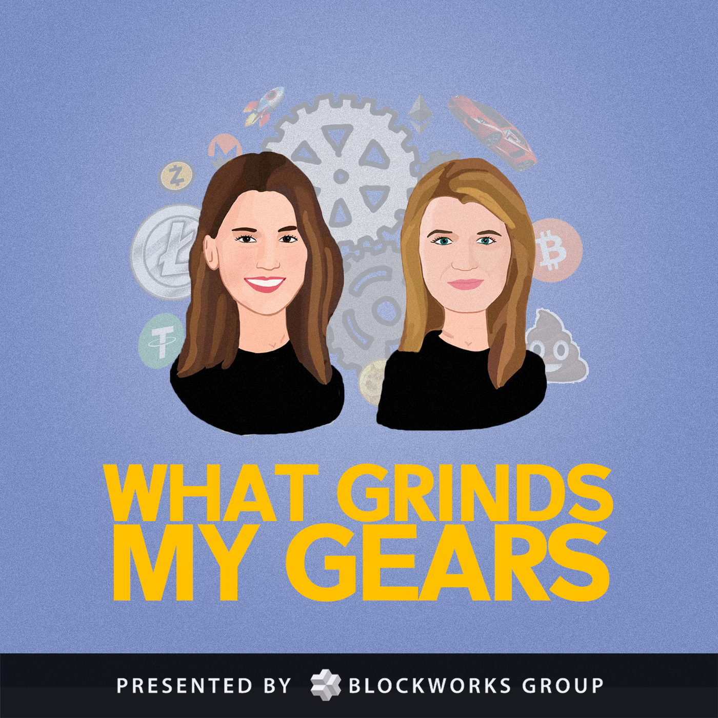 What Grinds My Gears - From Meltem Demirors and Jill Carlson, a podcast about the bizarre and buzzworthy happenings in the world of cryptocurrency. Each week, they delve into one key theme and examine a broader financial, political, and cultural lens to learn from the past, and explore the future.