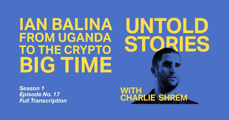 Untold Stories Ian Balina