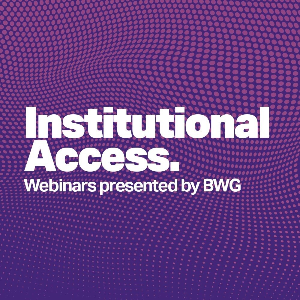 Institutional Access BWG Webinar
