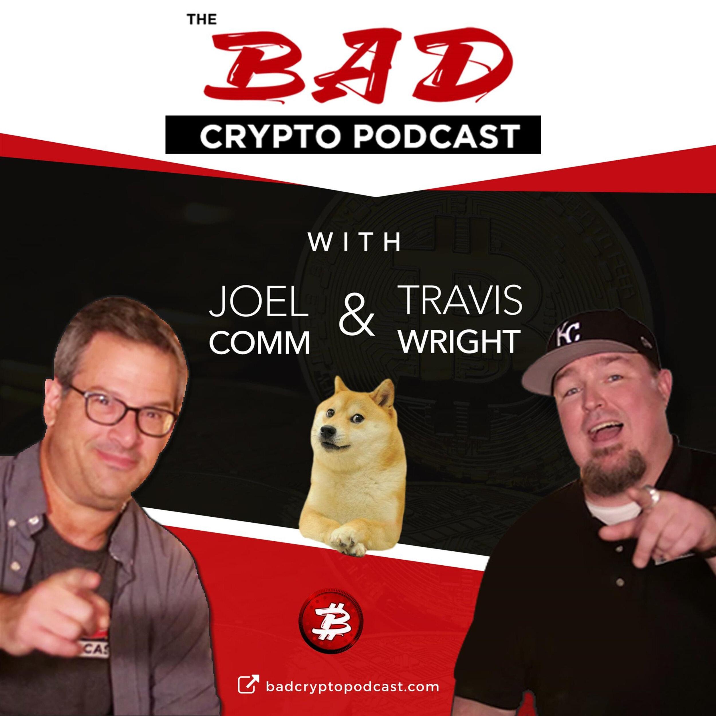 bad-crypto-podcast-joel-comm-travis-wright.jpg