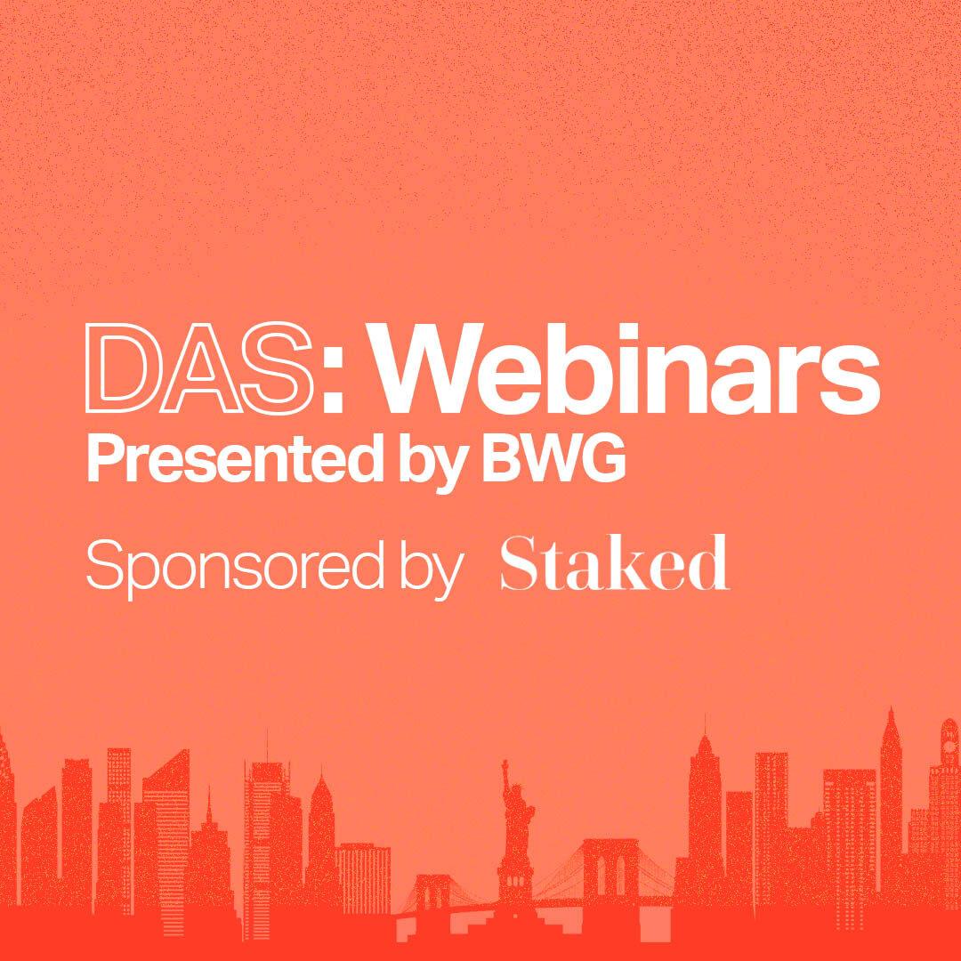 DAS Webinar Sponsored by Staked