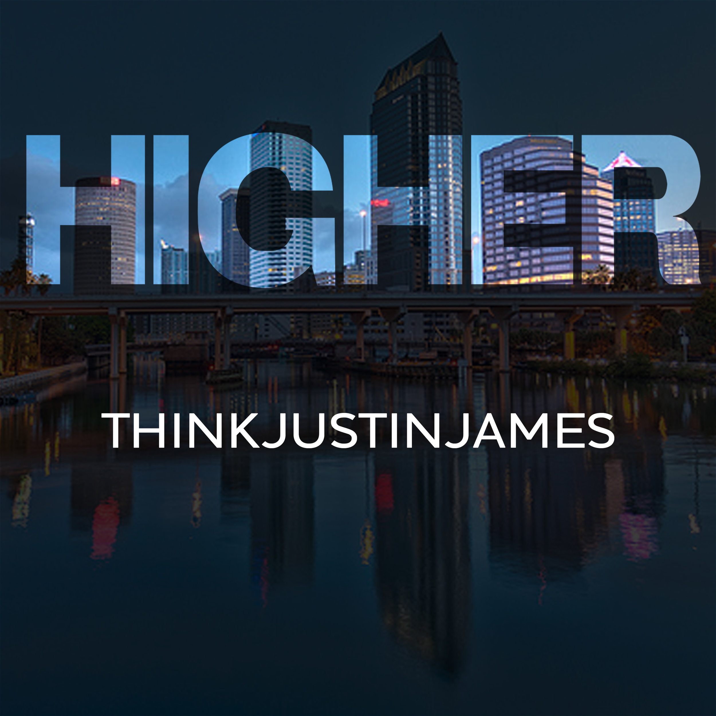 THINKJustinjames - Higher - Art.jpg