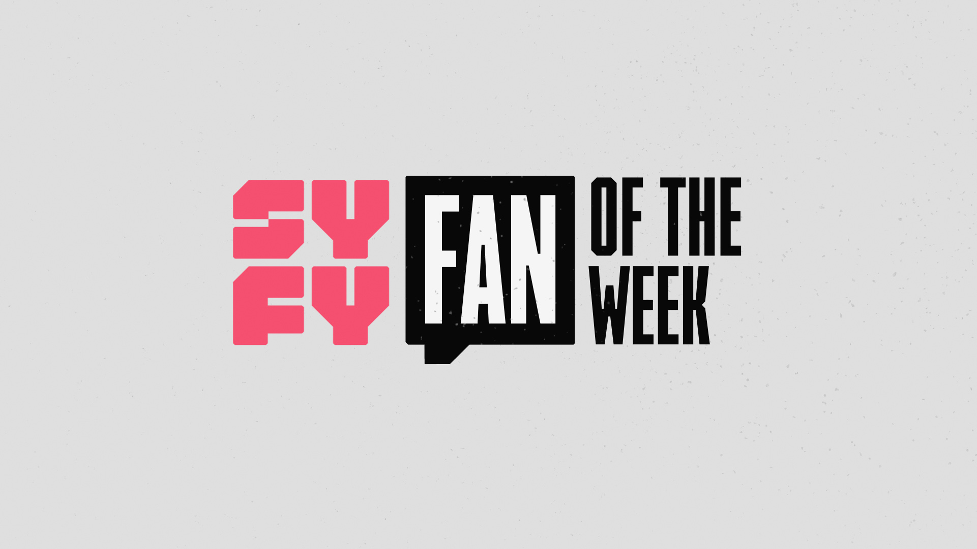 Design style frame 02 for SYFY Fan of The Week promo