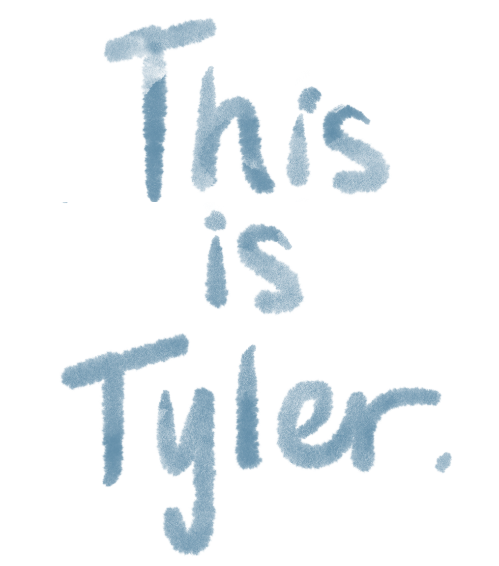 This is Tyler