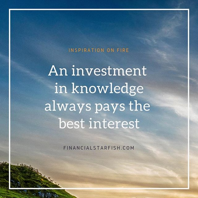 An investment in knowledge always pays the best interest.📈 . Learn more about financial independence on www.financialstarfish.com . . #financialfreedom #financialindependence #personalfinance #financequotes #fire #earlyretirement #retireearly #personalfinancequotes #discipline #inspiration #quotes #financialstarfish