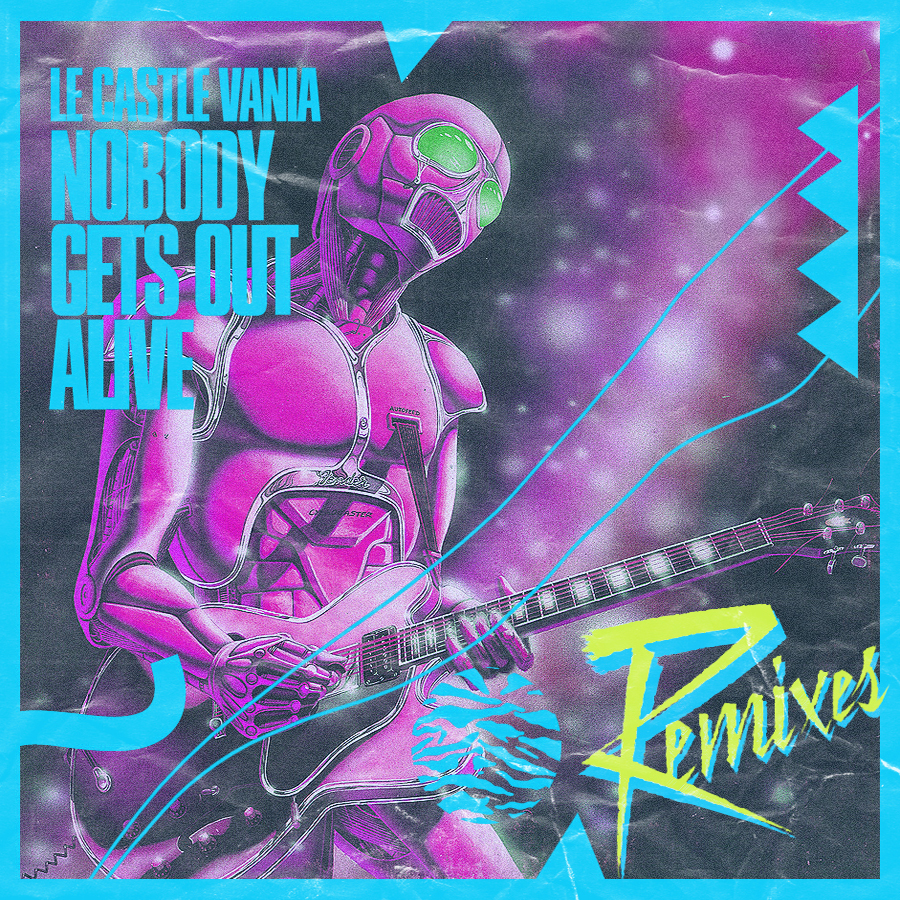Nobody Gets Out Alive Remixes