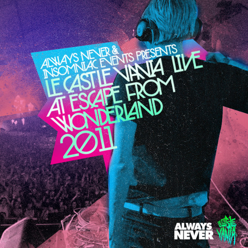 Live at Escape From Wonderland 2011