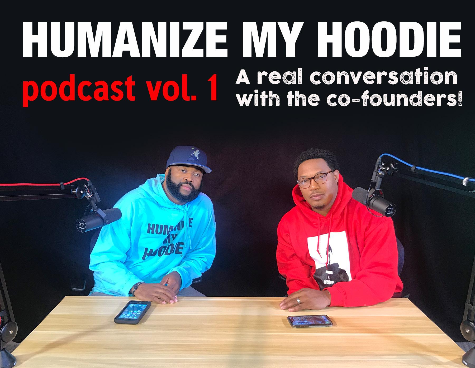 Humanize My Hoodie Podcast.jpg