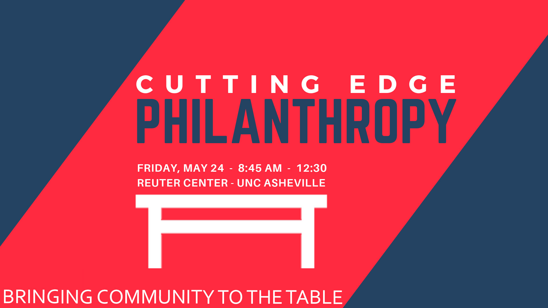 Click this link to register:    https://www.eventbrite.com/e/cutting-edge-philanthropy-bringing-community-to-the-table-tickets-61044999236