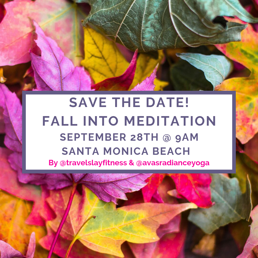 SAVE THE DATE! fall into meditation saturday, september 28th @ 9am.png