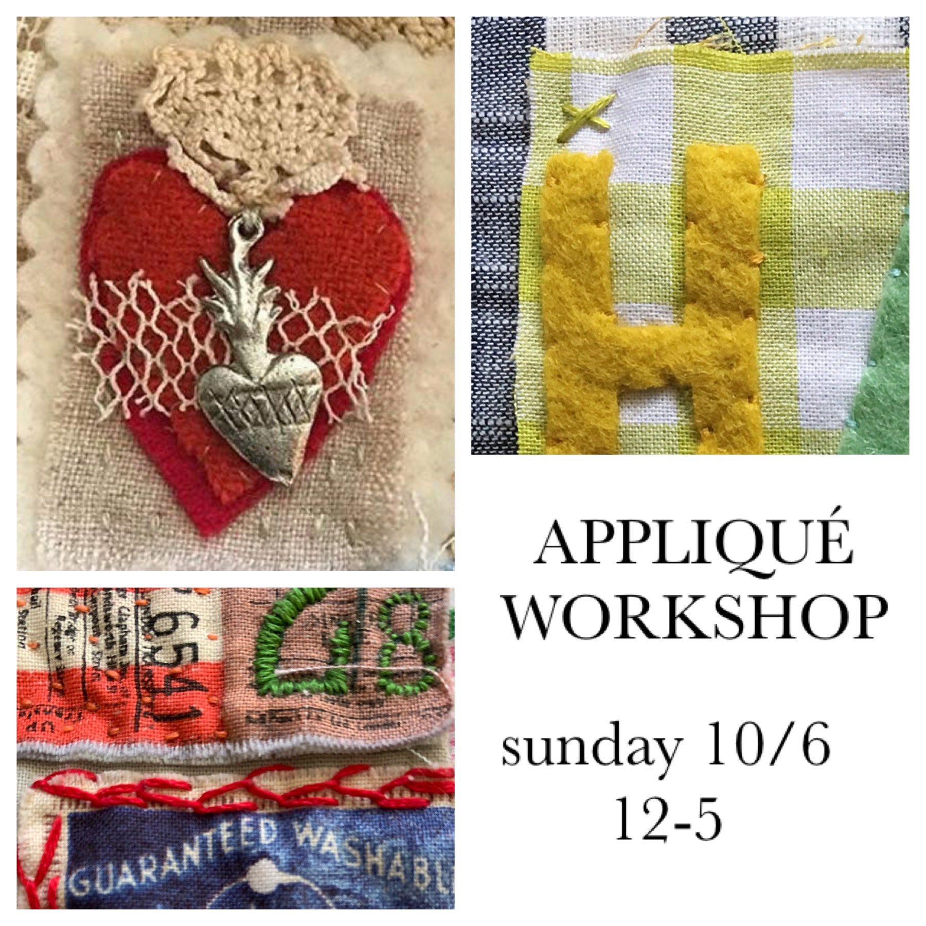 appliqué workshop$65.00 - all materials included but please bring embroidery scissors.learn how to appliqué using our favorite wool felt. we will also teach you how to add bits of fabric to your pieces using raw edge appliqué... including a charming milagros collage.