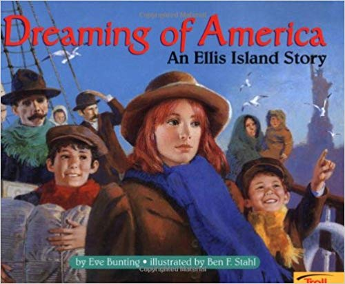 Dreaming of America by Eve Bunting