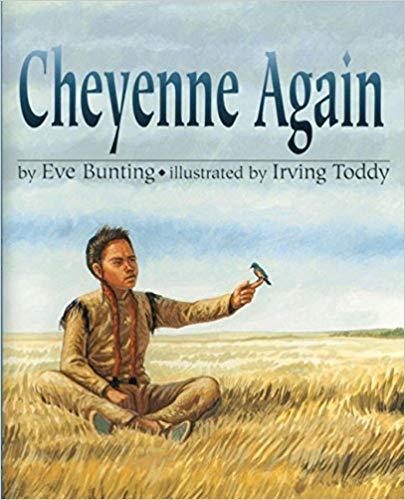 Cheyenne Again by Eve Bunting