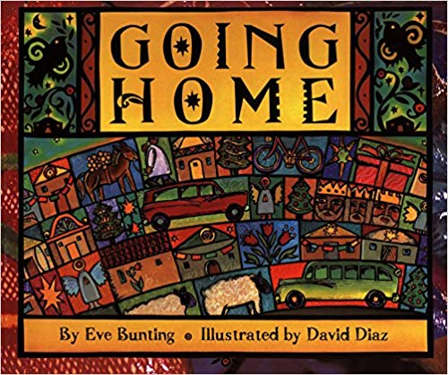 Going Home by Eve Bunting