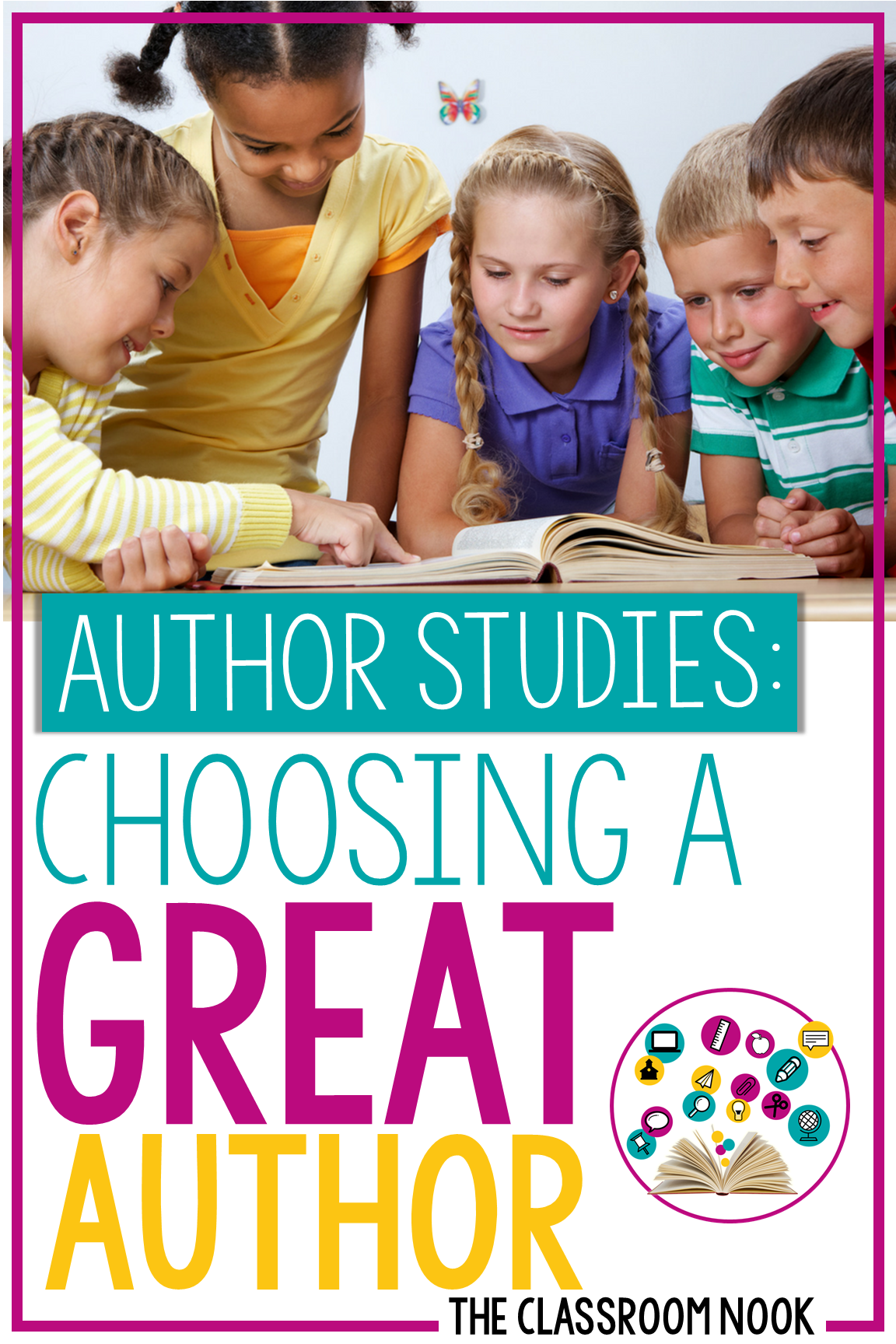 Author Study Series:  Choosing a Great Author