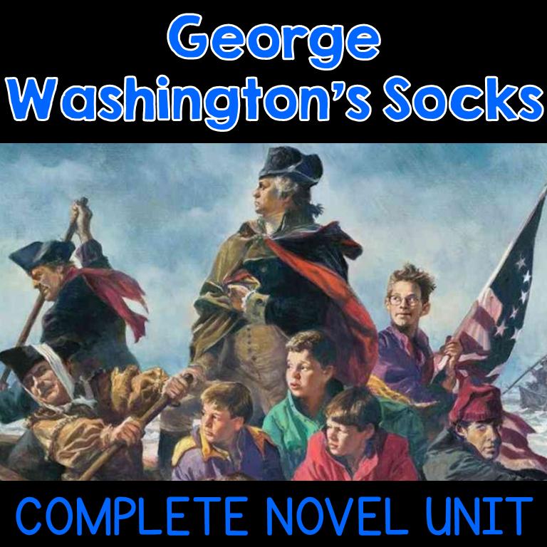 George Washington's Socks Novel Unit