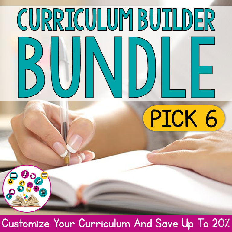 Curriculum Builder Bundle: Pick 6