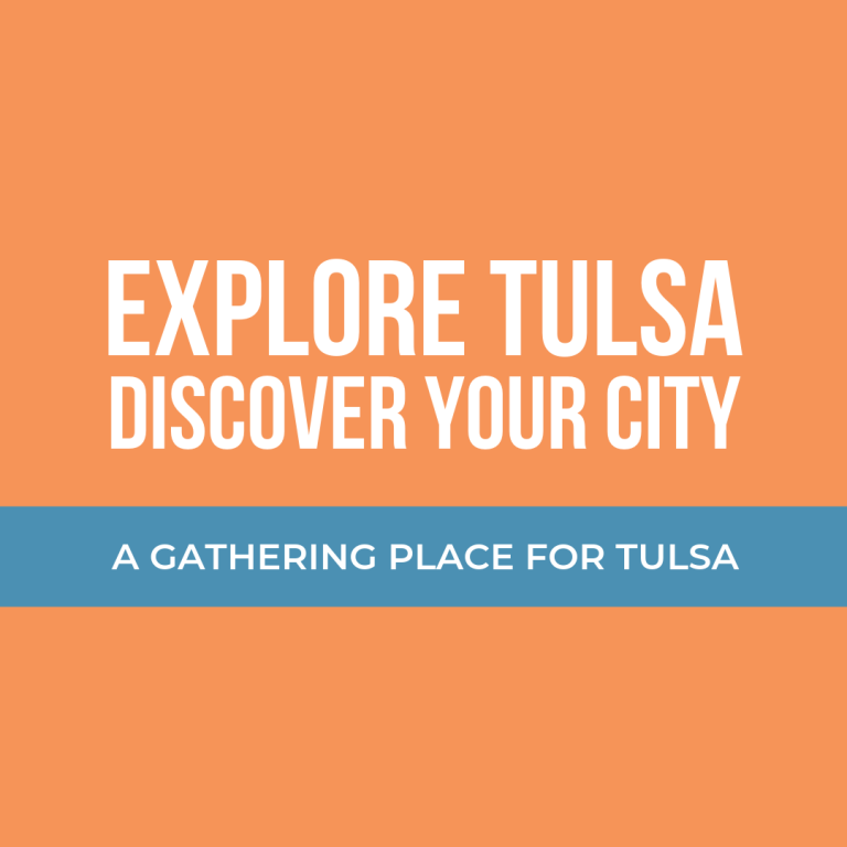 A Gathering Place for Tulsa - Explore Your City 75.png