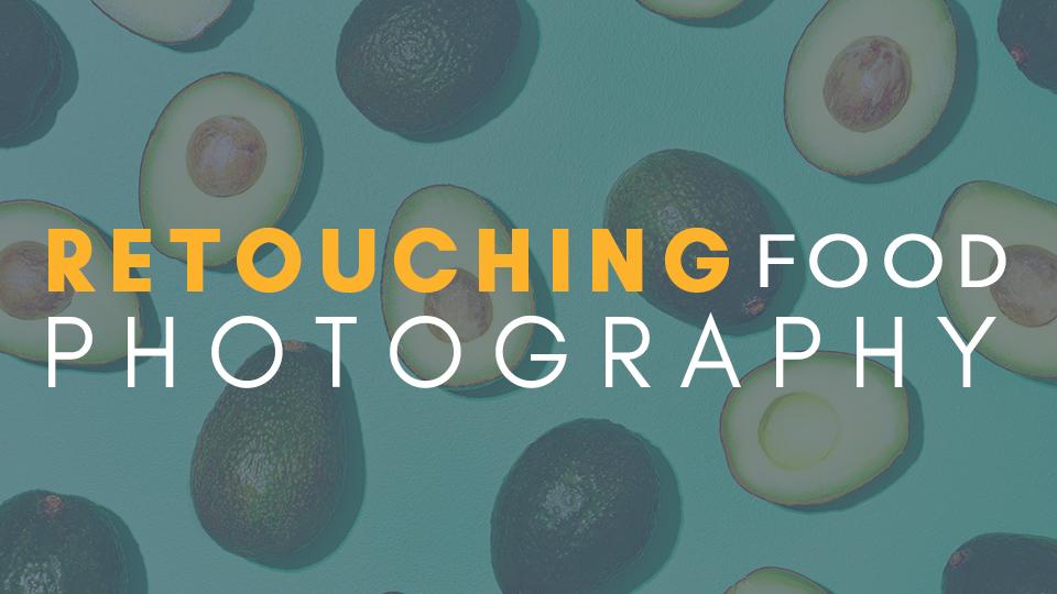 Retouching Food Photography Rachel Matt Korinek
