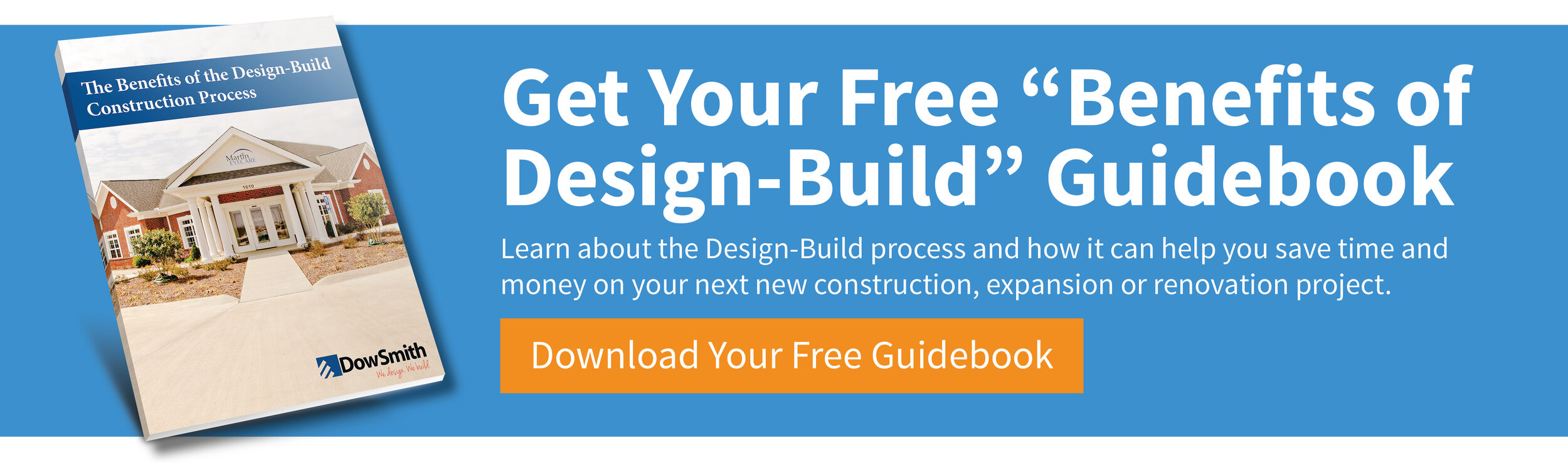 The Benefits of Design-Build | Dow Smith Company