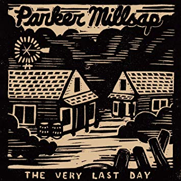 Parker Millsap - The Very Last Day   Daniel Bacigalupi   Oklahoma Records