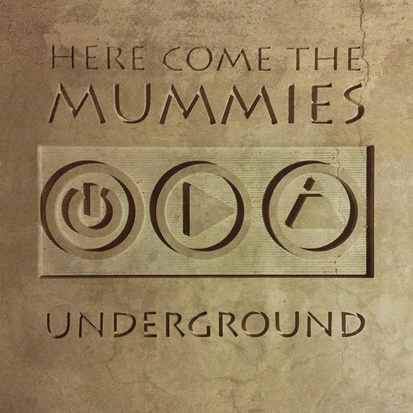 Here Come the Mummies - Underground   Daniel Bacigalupi