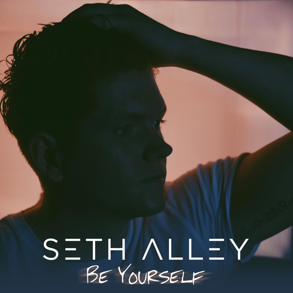 Seth Alley, Be Yourself, Hickory Records.png