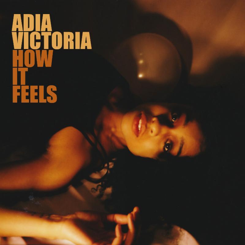 Adia Victoria, How It Feels, Atlantic Records.jpg