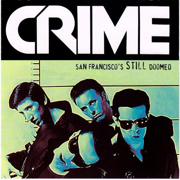 Crime, San Francisco is Still Doomed, Swami Records.jpg