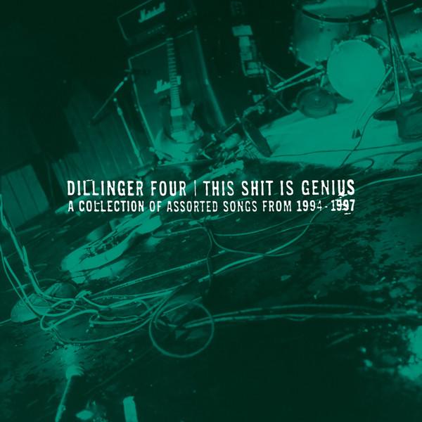 Dillinger Four, This Shit is Genius, No Idea Records.jpg