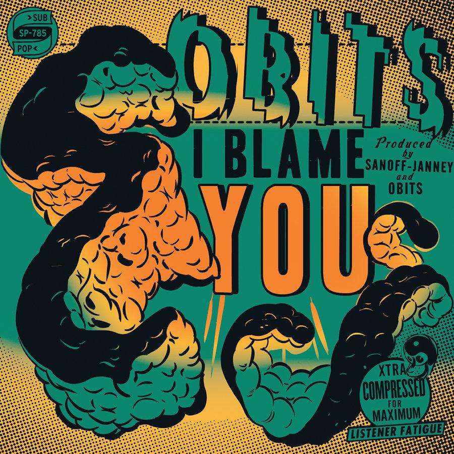 Obits, I Blame You, Sub Pop.jpg